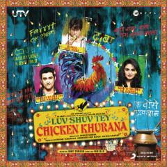 Luv Shuv Tey Chicken Khurana (Original Motion Picture Soundtrack) - Amit Trivedi