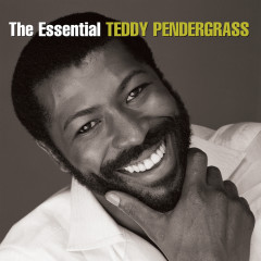 The Essential Teddy Pendergrass - Teddy Pendergrass