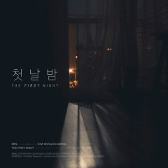 The First Night (Single) - Ben, Kim Won Joo