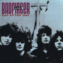 Day After Day: Live - Badfinger