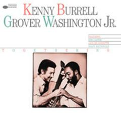 Togethering - Kenny Burrell, Grover Washington, Jr.