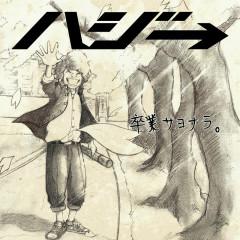 Sotsugyo Sayonara - Hazzie