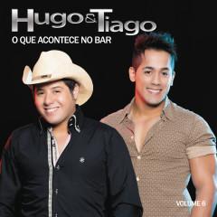O Que Acontece no Bar, Vol. 6 - Hugo & Tiago