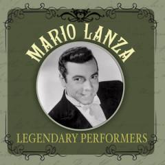 Legendary Performers - Mario Lanza