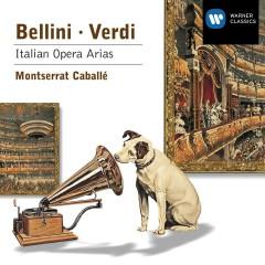 Bellini & Verdi: Italian Opera Arias - Montserrat Caballe