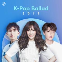 K-Pop Nhạc Ballad Nổi Bật 2019