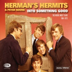 Into Something Good (The Mickie Most Years 1964-1972) - Herman's Hermits