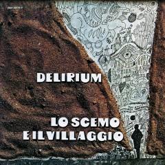 Lo Scemo E Il Villaggio - Delirium