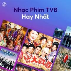 Nhạc Phim TVB Hay Nhất - Lâm Phong, Tiết Gia Yến, La Gia Lương, Lưu Đức Hoa