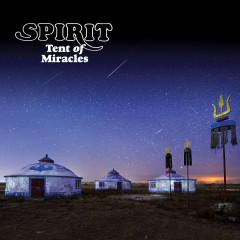 Tent Of Miracles (Expanded Edition) - Spirit