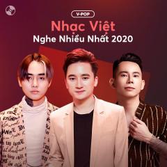 Nhạc Việt Nghe Nhiều 2020