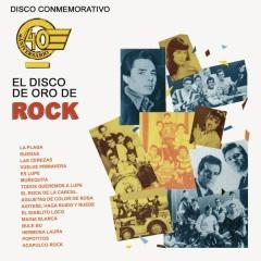 Disco Conmemorativo 40 Aniversario El Disco de Oro de Rock - Various Artists
