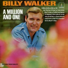 A Million and One - Billy Walker