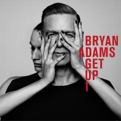 Get Up (Deluxe) - Bryan Adams