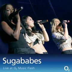 Live at o2 Music-FLash - Sugababes