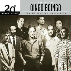 The Best Of Oingo Boingo 20th Century Masters The Millennium Collection - Oingo Boingo