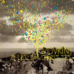 I Muvrini Et Les 500 Choristes - I Muvrini