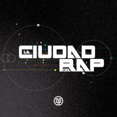 La Ciudad del Rap - Varios Artistas