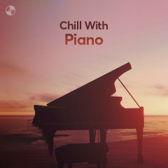 Chill With Piano