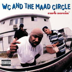 Curb Servin' - WC & The Maad Circle