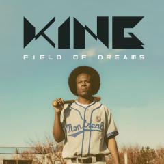 Field of Dreams - King