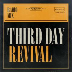 Revival (Radio Mix) - Third Day