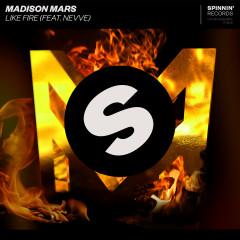 Like Fire (feat. Nevve) - Madison Mars, Nevve