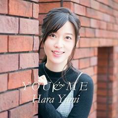YOU&ME - Yumi Hara