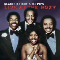 Live At The Roxy - Gladys Knight & The Pips