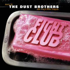 Fight Club (Original Motion Picture Score) - The Dust Brothers
