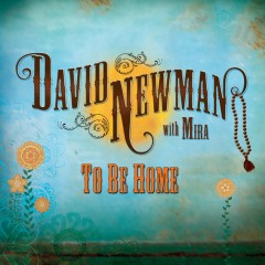 To Be Home - David Newman