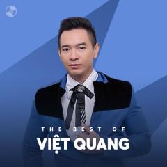 Những Bài Hát Hay Nhất Của Việt Quang - Việt Quang