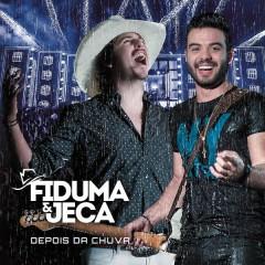 Depois da Chuva (Ao Vivo) - Fiduma & Jeca