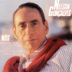 Nós - Nelson Gonçalves
