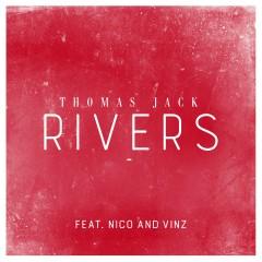 Rivers (feat. Nico & Vinz) - Thomas Jack, Nico & Vinz