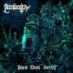 Putrid Death Sorcery - Necrowretch