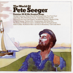 The World of Pete Seeger - Pete Seeger