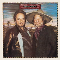 Pancho & Lefty - Merle Haggard, Willie Nelson