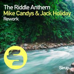 The Riddle Anthem Rework (Remixes)