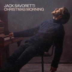 Christmas Morning - Jack Savoretti
