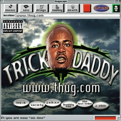 www.thug.com (Explicit Version) - Trick Daddy