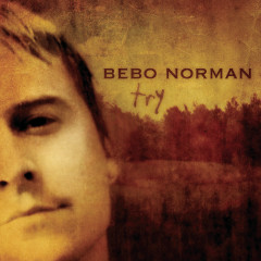 Try - Bebo Norman
