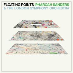 Promises - Floating Points, Pharoah Sanders, London Symphony Orchestra