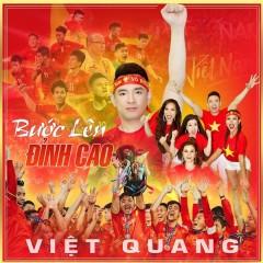 Bước Đến Đỉnh Cao (Single) - Việt Quang