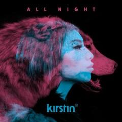 All Night - kirstin