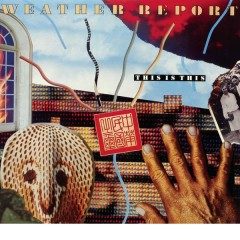 Weather Report - This is this