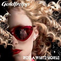 Ride a White Horse - Goldfrapp