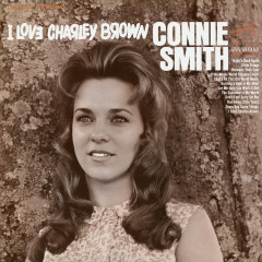 I Love Charley Brown - Connie Smith