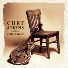 Almost Alone - Chet Atkins,  C.G.P.