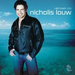 Hier naby Jou - Nicholis Louw